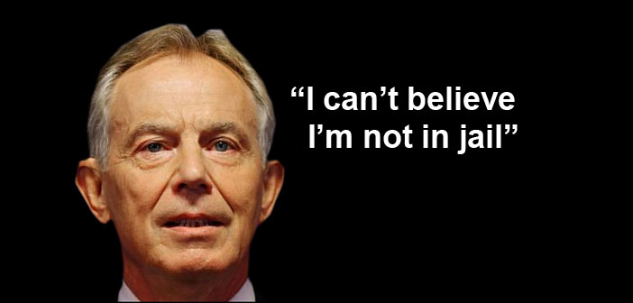 Tony Blair can't believe he's not in jail