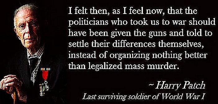 Harry Patch, war is legalized murder